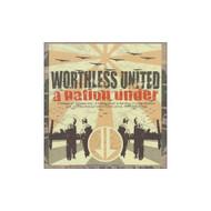 A Nation Under Worthless United Album 2003 by Worthless United On - E449418