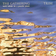 The Gathering World Ballads For A Peaceful Planet Tribe - E449667