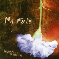 Happiness Is Fiction My Fate Album 2004 by My Fate On Audio CD - E451925