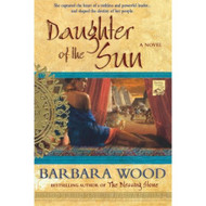 Daughter Of The Sun Paperback By Wood Barbara Book - E460413
