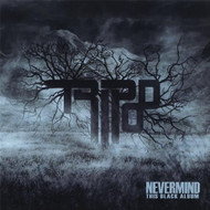 Nevermind This Black Album By Tripod Rock 2012 On Audio CD - E480418