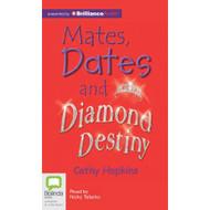 Mates Dates & Diamond Destiny MP3 CD Literature Modern Unabridged On - E489408