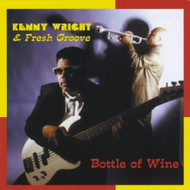 Bottle Of Wine By Kenny Wright On Audio CD - E503209