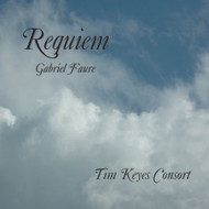 Faure Requiem OP.48 By Tim Keyes On Audio CD - E503221
