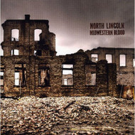 Midwestern Blood By North Lincoln On Audio CD - E503829