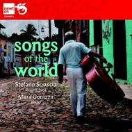 Sciascia & Corazza: Songs Of The World By Sciascia Corazza Various  - E505091