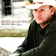 Until We Meet Again By Ball Keith Allen On Audio CD Album Religious & - E508565