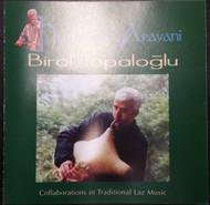 The Best Of Heyamo & Aravani By Birol Topaloglu Performer On Audio CD - E525056
