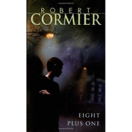 Eight Plus One: Stories By Cormier Robert Book 8 Paperback - E580103