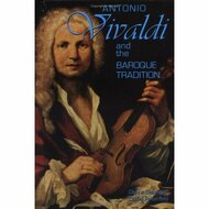 Antonio Vivaldi And The Baroque Tradition Classical Composers By - E599131