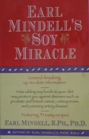 Earl Mindell's Soy Miracle Paperback by Earl Mindell Book - E86071