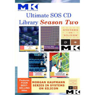 Ultimate Sos CD Library Season 2: Morgan Kaufmann Systems On Silicon - EE478984
