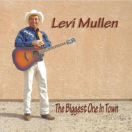 The Biggest One In Town By Levi Mullen On Audio CD - EE524510