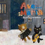 AveMaria By Bossaccordeon On Audio CD Album Import 2014 - EE546171