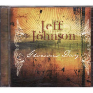 Glorious Day By Jeff Johnson On Audio CD Album - EE547074
