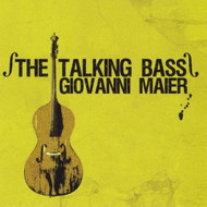 Talking Bass By Maier Giovanni On Audio CD Album 2010 - EE547303