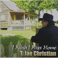 I Wish I Was Home By Christian T Jae On Audio CD Album 2012 - EE559936