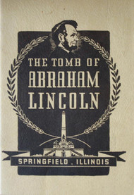 The Tomb Of Abraham Lincoln By King Bess Book - EE583082