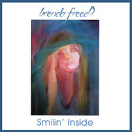 Smilin Inside By Freed Brenda On Audio CD Album 2001 - EE583375