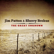 Great Unknown By Patton Jim On Audio CD Album 2013 - EE583704