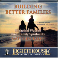 Building Better Families 5 Practical Ways To Build Family Spirituality - EE598239