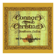 90 Proof Lullabies On Audio CD Album by Connor Christian & Southern - XX618533