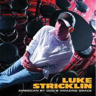 American By God's Amazing Grace By Luke Stricklin On Audio CD Album 20 - XX618565