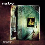 Salt Peter By Ruby On Audio CD Album 1996 - XX618601