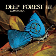 Comparsa By Deep Forest Deep Forest III On Audio CD Album 1998 - XX620147