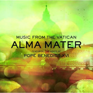 Alma Mater: Featuring The Voice Of Pope Benedict Xvi By Music From The - XX623081