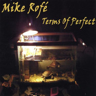 Terms Of Perfect By Mike Rofe On Audio CD Album 2003 - XX634682