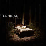 How The Lonely Keep By Terminal On Audio CD Album 2005 - XX643249