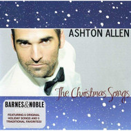 The Christmas Songs Ashton Allen By Ashton Allen On Audio CD Album - DD587284