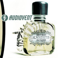 Dirty Sexy Knights In Paris By Audiovent On Audio CD Album 2002 - DD601618