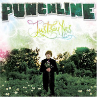 Just Say Yes By Punchline On Audio CD Album 2008 - DD601988