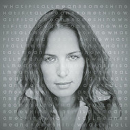 What If It All Means Something By Chantal Kreviazuk On Audio CD Album  - DD604686
