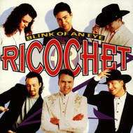Blink Of An Eye By Ricochet On Audio CD Album 1997 - DD614819
