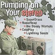 Pumping On Your Stereo By Pumping On Your Stereo On Audio CD Album - DD615200