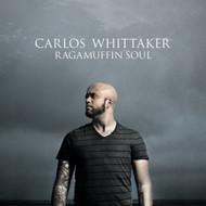 Ragamuffin Soul By Carlos Whittaker On Audio CD Album 2010 - DD617633