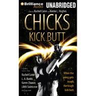 Chicks Kick Butt By Rachel Caine Editor Kerrie L Hughes Editor Dina - DD625602