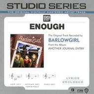 Studio Series Enough By BarlowGirl On Audio CD Album - EE590146