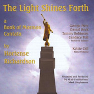 Light Shines Forth A Book Of Mormon Cantata By Light Shines Forth A - E505294