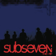 Subseven: The Ep By Sub Seven Performer Subseven Performer On Audio CD - DD615673