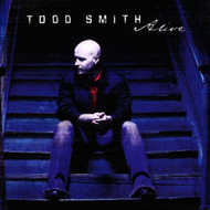 Alive By Todd Smith On Audio CD Album 2011 - DD592398