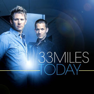Today With CD Audio By 33MILES Performer On Audio CD Album - DD615756