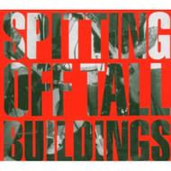 Spitting Off Tall Buildings By Spitting Off Tall Buildings On Audio CD - DD600285