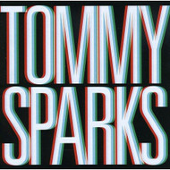 Tommy Sparks Album by Tommy Sparks On Audio CD - DD617913