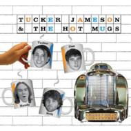 Tucker Jameson & The Hot Mugs By Tucker Jameson & The Hot Mugs On - DD575160