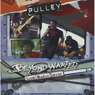 Beyond Warped Live Music Series By Pulley On Audio CD Album 2006 - DD602036