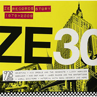 Ze 30: Ze Records Story 1979-2009 On Vinyl Record - EE552065